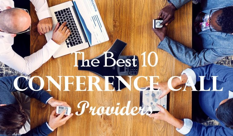 The Best 10 Conference Call Service Providers