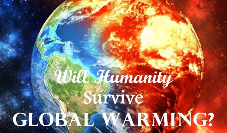 Will Humanity Survive Global Warming?